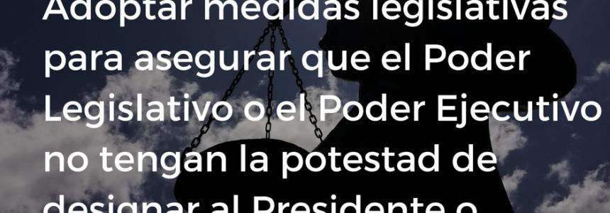 El Poder Ejecutivo y Legislativo no deberían intervenir en selección de presidenta/e del Poder Judicial
