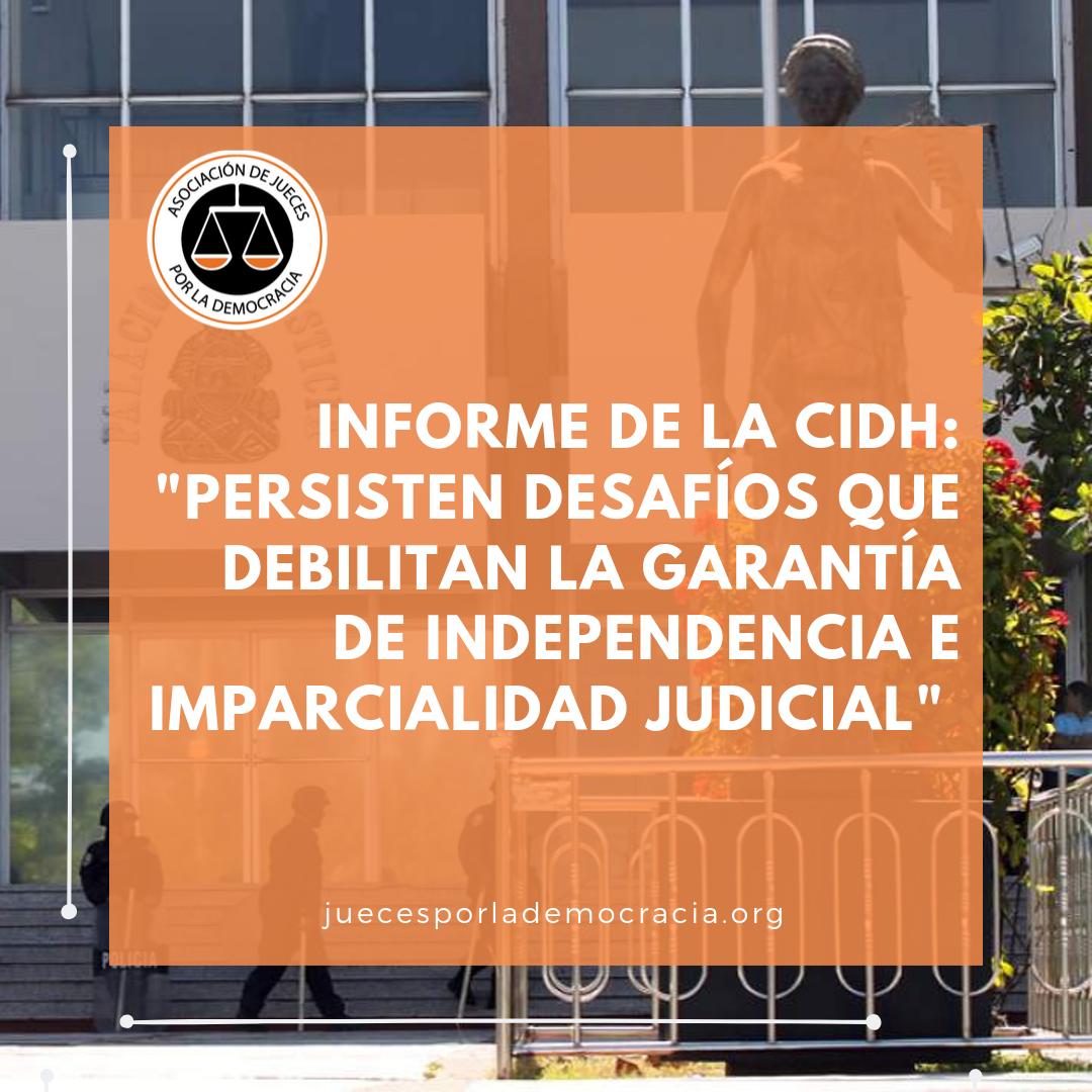 Informe CIDH cuestiona la independencia e imparcialidad judicial en Honduras