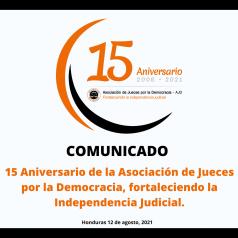 Asociación de Jueces por la Democracia bajo el lema: 15 años fortaleciendo la independencia judicial, celebramos nuestro quince aniversario.